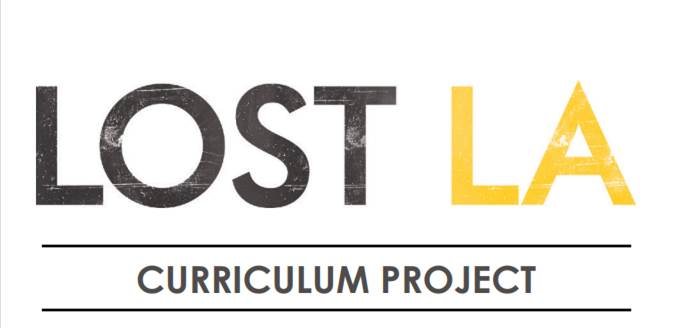 Lost LA Curriculum Project