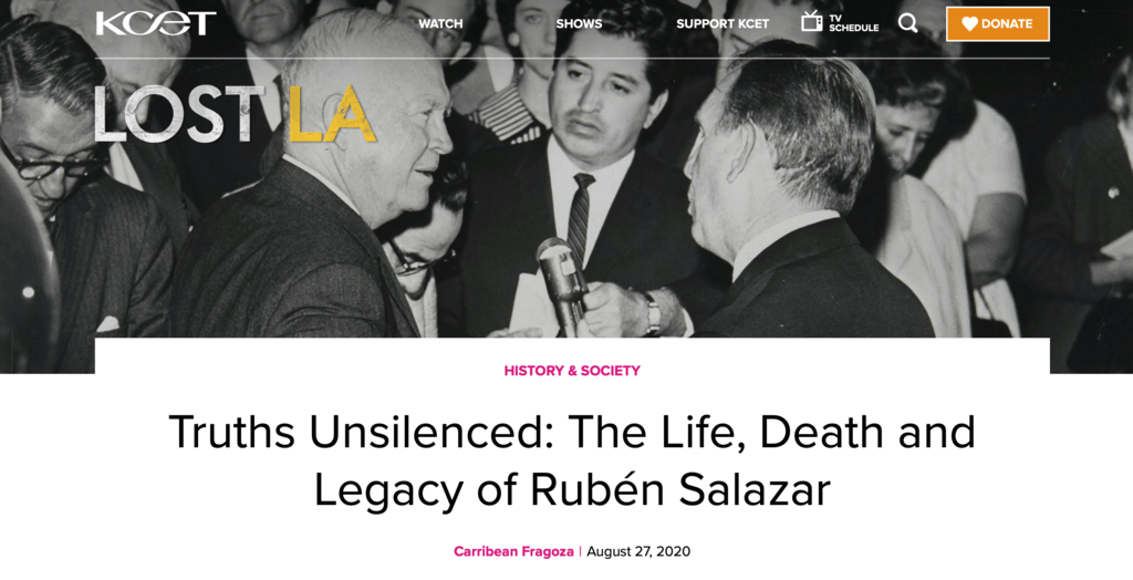 Writer Carribean Fragoza's retrospective on Salazar's life and career for Lost LA
